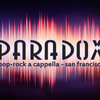 PARADOX- pop-rock a cappella