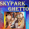 Skypark Ghetto Band