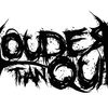 Louder Than Quiet