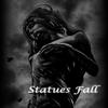 StatuesFall