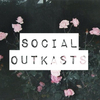 Social Outkasts