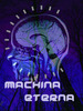 MACHINA ETERNA