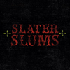 SlaterSlums