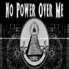 no power over me