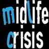 Mid Life Crisis