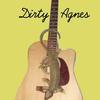 Dirty Agnes