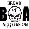 Break of Aggression