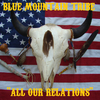 Blue Mountain Tribe