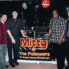 Mitty And The Followers