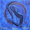 Deep Blue dJinn