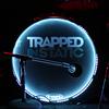 TrappedInStatic