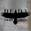Dead Light Shines