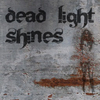 Dead Light Shines