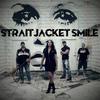 Straitjacket Smile