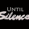 Until Silence