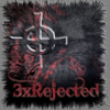 3xRejected