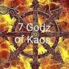 7 Godz of Kaos