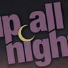Up All Night Albany