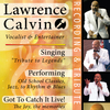 Lawrence Calvin - Vocalist
