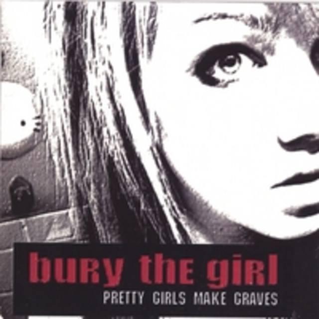 BURY THE GIRL