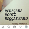RENEGADE ROOTS