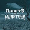 robotsandmonsters