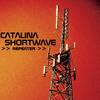 Catalinashortwave