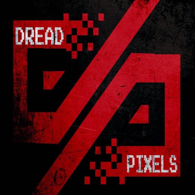 Dread Pixels