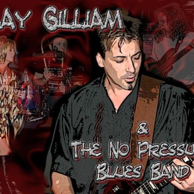 Clay Gilliam & The No Pressure Blues Band