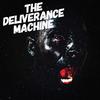 The Deliverance Machine