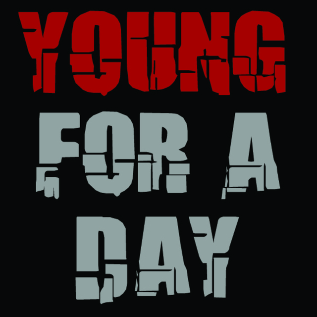 Young For A Day
