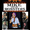Mike and the Monsters