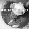 INEPT HERO