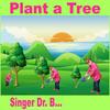 Singer Dr B