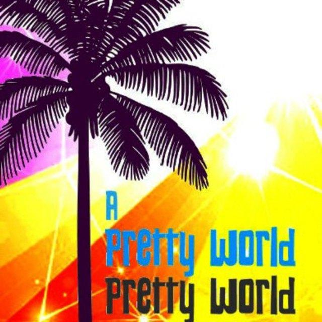 A Pretty World