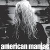 American Maniac