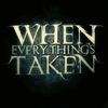 When Everything's Taken