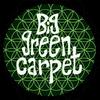 Big Green Carpet
