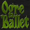 Ogre Ballet