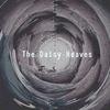 The Daisy Heaves