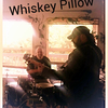 WhiskeyPillow