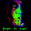 Dream to Forget