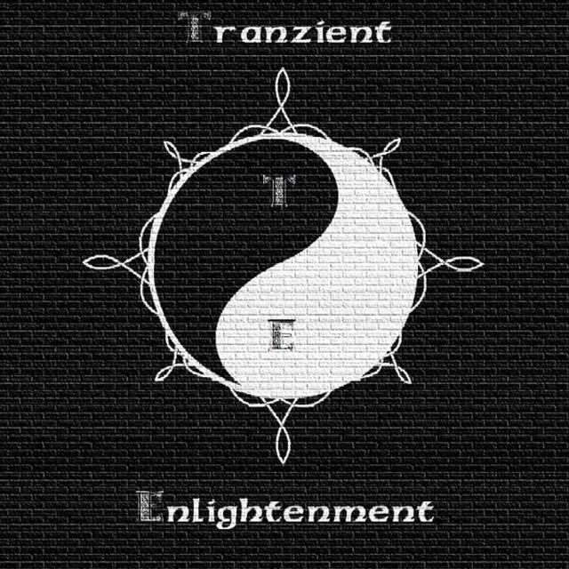 TRANZIENT ENLIGHTENMENT