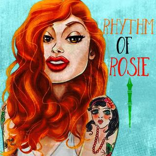 Rhythm of Rosie