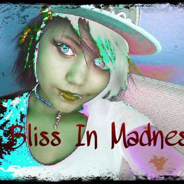 Bliss in Madness