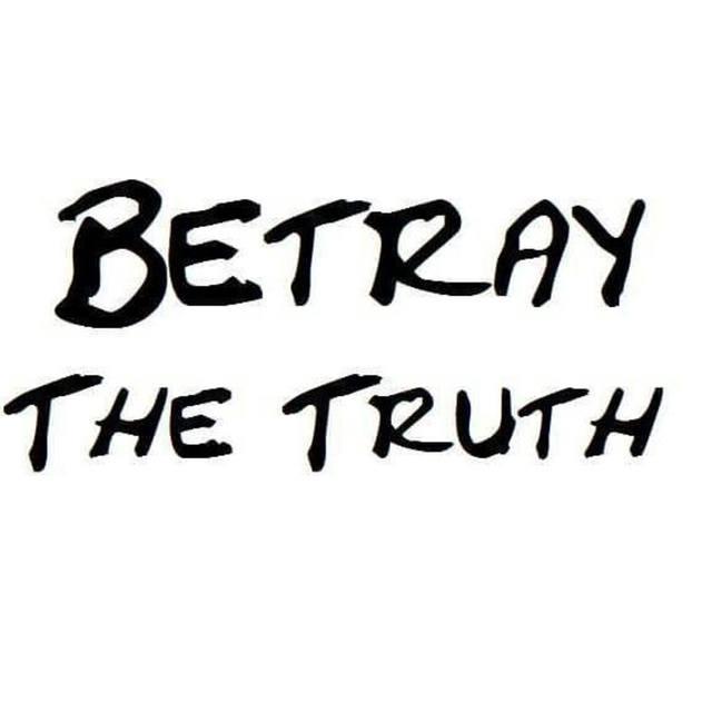 Betray The Truth