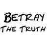 betraythetruth