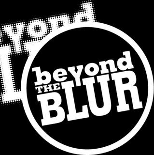 Beyondtheblur