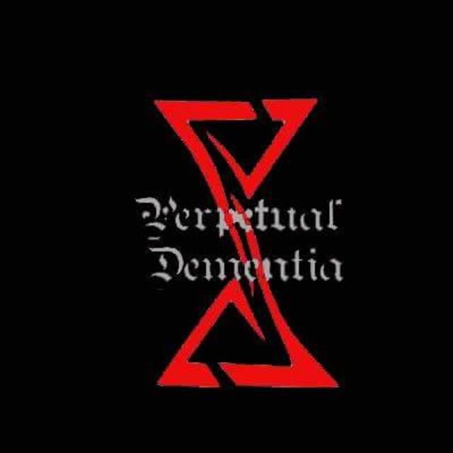 Perpetual Dementia
