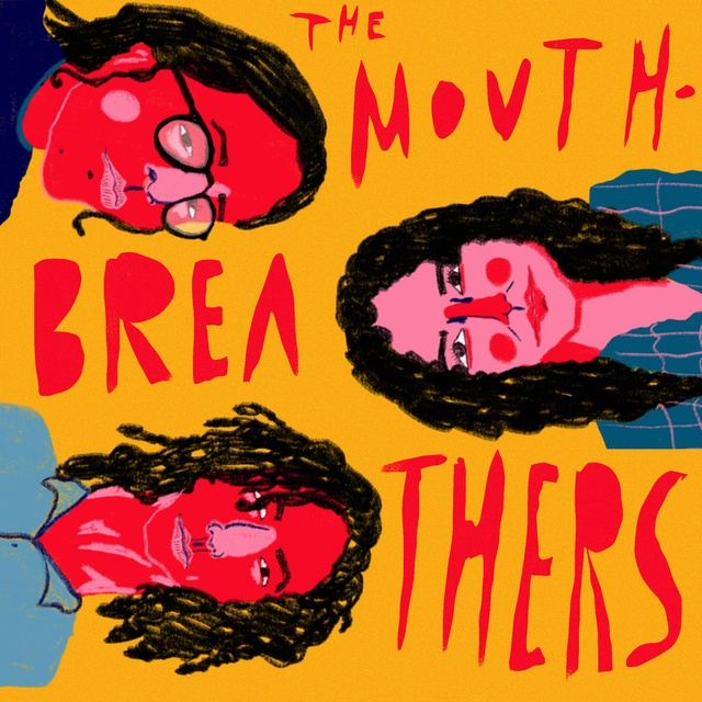 The Mouth-Breathers